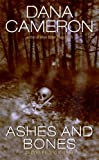 Ashes and Bones (An Emma Fielding Mysteries, No. 6)