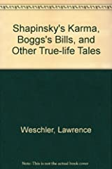 Shapinsky's Karma, Boggs's Bills, and Other True-life Tales Paperback