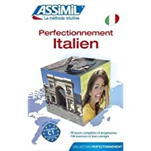 Assimil Perfectionnement de l'Italien (book only) - Advanced Italian for French speakers (French Edition) by Assimil Language Courses (2013-04-30)