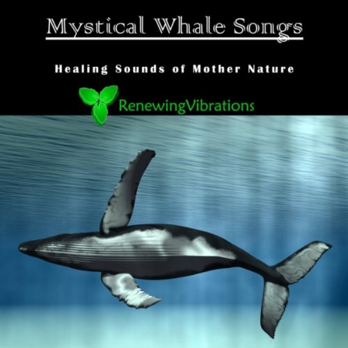 Mystical Whale Songs. Healing Sounds of Mother Nature. Great for Relaxation, Meditation, Sound Therapy and Sleep.