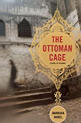 The Ottoman Cage: A Novel of Istanbul (Inspector Ikmen series Book 2)