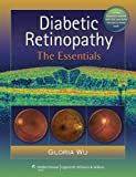 Diabetic Retinopathy: The Essentials