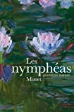 img - for Nymph as : Monet grandeur nature book / textbook / text book