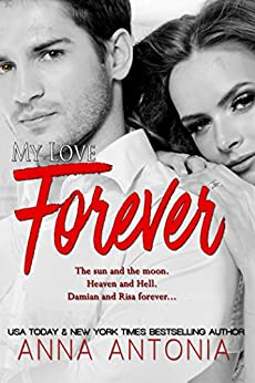 My Love Forever by [Antonia, Anna]