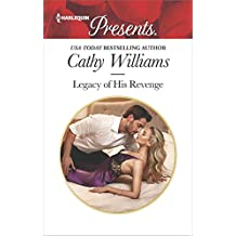 Legacy of His Revenge (Harlequin Presents)