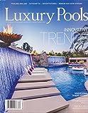 Luxury Pools Magazine Spring Summer 2016
