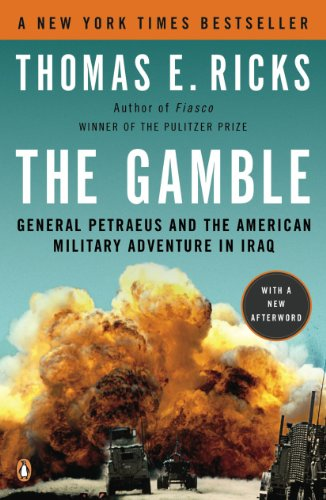 The Gamble: General Petraeus and the American Military Adventure in Iraq cover