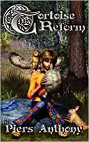 Tortoise Reform by Piers Anthony (2007, Paperback)