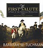 img - for The First Salute: A View of the American Revolution book / textbook / text book