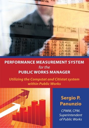 Download Performance Measurement System for the Public Works Manager:Utilizing the Compstat and Citistat system within Public Works Pdf