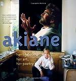 """""""Akiane Her Life, Her Art, Her Poetry"""" av Akiane Kramarik"""