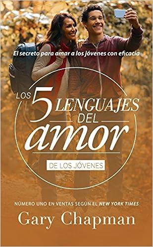 los 5 lenguajes del amor para jvenes revisado favorito spanish edition favoritos los 5 lenguajes del amor