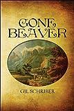 Gone Beaver, Gil Schriber, 1607494698