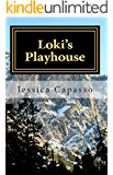Loki's Playhouse