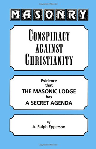 Masonry: Conspiracy Against Christianity PDF