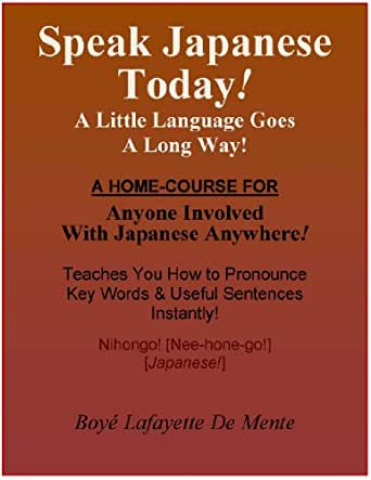 speak japanese today a little language goes a long way ebook boye lafayette de. Black Bedroom Furniture Sets. Home Design Ideas