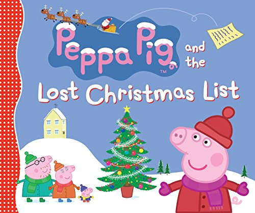 Peppa Pig and the Lost Christmas List (Stories List Christmas)