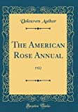 Amazon / Forgotten Books: The American Rose Annual 1922 Classic Reprint