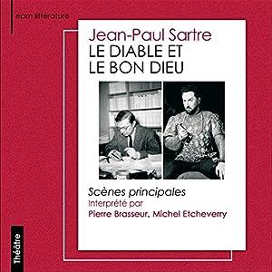 Le Diable et le Bon Dieu Performance Auteur(s) : Jean-Paul Sartre Narrateur(s) : Pierre Brasseur, Michel Etcheverry, Henri Nassiet