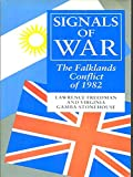 img - for SIGNALS OF WAR: FALKLANDS CONFLICT OF 1982 book / textbook / text book