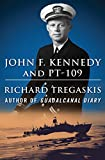 img - for John F. Kennedy and PT-109 book / textbook / text book