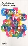 Grands et petits secrets du monde de l'Art par Granet