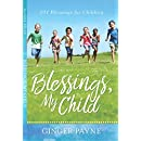 Blessings, My Child: 101 Blessings for Children