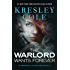 The Warlord Wants Forever (Immortals After Dark)