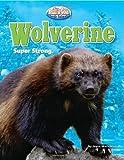 Wolverine, Joyce L. Markovics, 161772131X