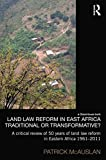 Land Law Reform in Eastern Africa : Traditional or Transformative?, McAuslan, Patrick, 0415833914