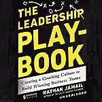 The Leadership Playbook   Nathan Jamail