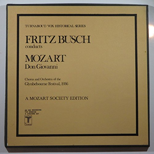 Fritz Busch Conducts Mozart Don Giovanni Chorus and Orchestra of the Glynbebourne Festival, 1936 a Mozart Society ()