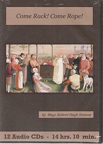 Rope Come (Come Rack Come Rope Catholic Audiobook Cd Set)
