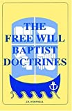 Free Will Baptist Doctrines, J. D. O'Donnell, 0892650192