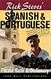 Rick Steves' Spanish and Portuguese Phrasebook and Dictionary, Steves, Rick, 1562614797