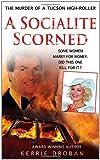 A Socialite Scorned, Kerrie Droban, 0312541252