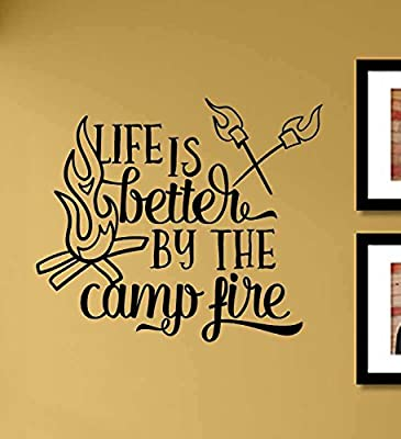 Life is better by the camp fire Vinyl Wall Art Decal Sticker