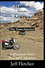 Follow along on a life-changing, fifty-five-hundred-mile ride on a motorcycle named Marilyn.Believe it or not, there are more miles of back road dirt in this country than interstate highway miles. There are more remote places where one can ge...