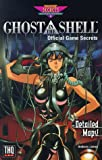 Ghost in the Shell: Official Game Secrets (Prima's Secrets of the Games)