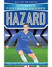 Hazard (Ultimate Football Heroes) - Collect Them All!: From the Playground to the Pitch