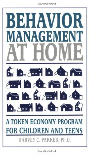 Behavior Management at Home: A Token Economy Program for Children and Teens
