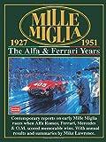 Mille Miglia 1927-1951: The Alfa and Ferrari Years (Mille Miglia Racing S.)