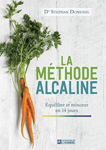 D.o.w.n.l.o.a.d La méthode Alcaline : Equilibre et minceur en 14 jours [E.P.U.B]