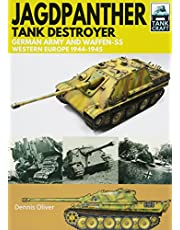 Oliver, D: Jagdpanther Tank Destroyer: German Army and Waffen-Ss, Western Europe 1944-1945