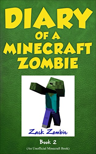 Diary of A Minecraft Zombie Book 2: Bullies and Buddies (An Unofficial Minecraft Book)