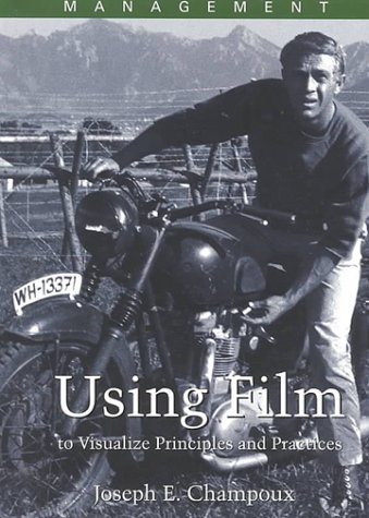Management: Using Film to Visualize Principles and Practices by South-Western College Publishing