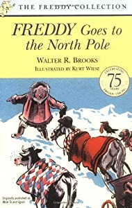 Freddy Goes to the North Pole (Freddy Books) by Walter R. Brooks (2002-09-30)