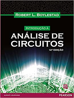 Introdução à Análise de Circuitos - 9788564574205 - Livros
