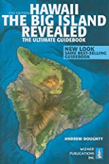 Hawaii The Big Island Revealed: The Ultimate Guidebook Paperback
