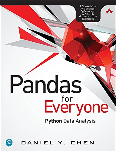 Pandas for Everyone: Python Data Analysis (Addison-Wesley Data & Analytics Series) (Best Statistical Programming Language)